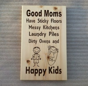 _good_moms_have__happy_kids_-_carved_plaque_solid_spurce____7b25d656