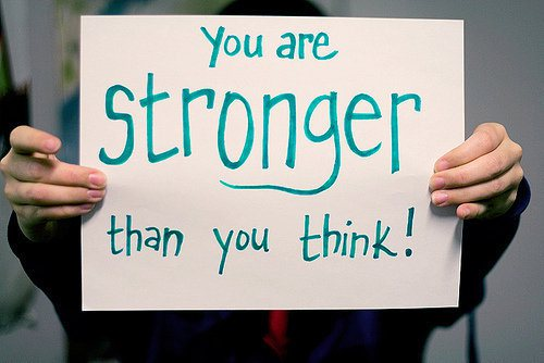 You ARE Stronger Than You think!!